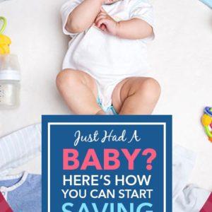 Eu só tive um bebê aqui! Como você pode começar a economizar AGORA!
