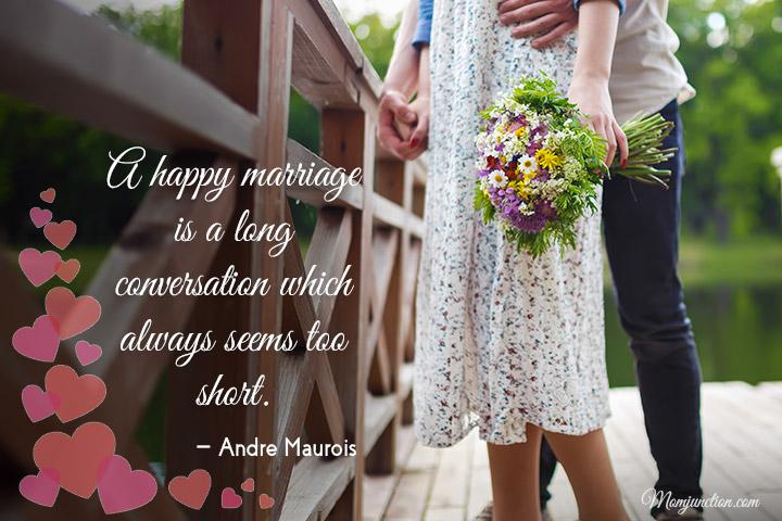 Um casamento feliz é uma conversa longa que sempre parece muito curta.